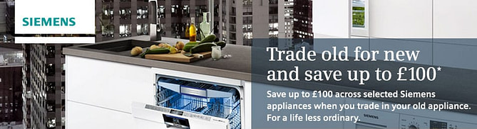 Trade old for new and save up to £100 on Siemens Appliances