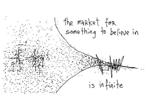 Market for something to believe in