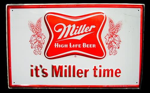 Its Miller time slogan